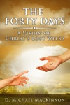 The Forty Days A Vision Of Christs Lost Weeks