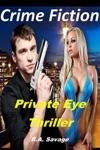 Crime Fiction Private Eye Thriller