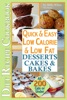Quick & Easy Low Calorie & Low Fat Desserts, Cakes & Bakes Diet Recipe Cookbook All 200 Cals & Under