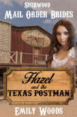 Mail Order Bride: Hazel and the Texas Postman