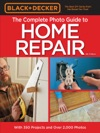 Black  Decker Complete Photo Guide To Home Repair - 4th Edition
