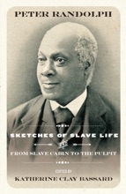 Sketches Of Slave Life And From And From Slave Cabin To The Pulpit