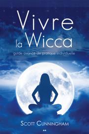 Vivre la wicca