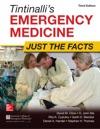 Tintinallis Emergency Medicine Just The Facts Third Edition