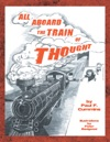 All Aboard The Train Of Thought