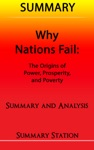 Why Nations Fail The Origins Of Power Prosperity And Poverty  Summary
