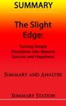 The Slight Edge  Summary