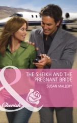 The Sheikh and the Pregnant Bride