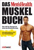 Das Men's Health Muskelbuch – Die Pocketausgabe
