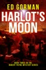 Harlot's Moon: Book Three of the Robert Payne Mystery Series