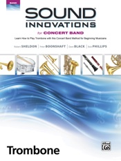 Sound Innovations for Concert Band: Trombone, Book 1
