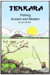 Tenkara  - Ancient and Modern