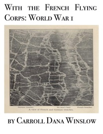 WITH THE FRENCH FLYING CORPS: WORLD WAR 1