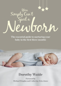 You Simply Can't Spoil a Newborn