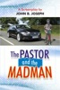 The Pastor And The Madman