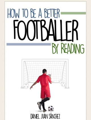 How to be a better footballer by reading image
