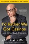 Id Rather We Got Casinos