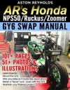 ARs Honda NPS50RuckusZoomer GY6 Swap Manual