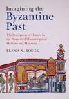 Imagining The Byzantine Past