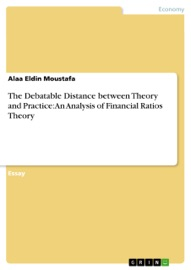 The Debatable Distance Between Theory And Practice An Analysis Of Financial Ratios Theory