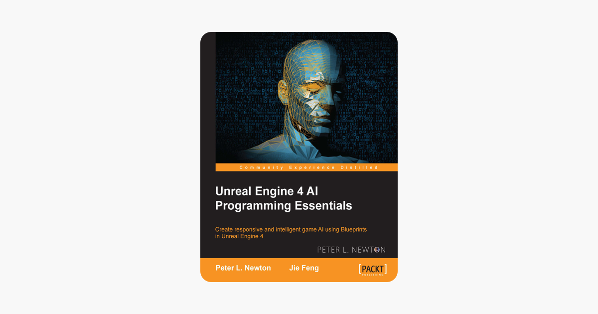 ‎Unreal Engine 4 AI Programming Essentials
