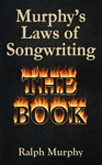 Murphys Laws Of Songwriting Revised 2013