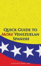 Quick Guide To More Venezuelan Spanish