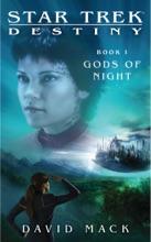 Star Trek: Destiny, Book I: Gods of Night