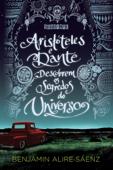 Aristóteles e Dante descobrem os segredos do universo Book Cover
