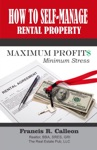 How To Self Manage Rental Property For Maximum Profit And Minimum Stress