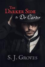 The Darker Side To Dr Carter