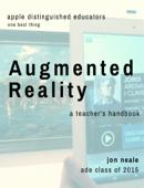 Augmented Reality - A Teacher's Handbook