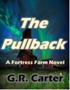 Fortress Farm - The Pullback