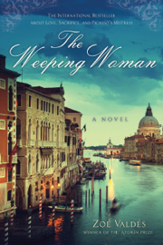 The Weeping Woman - Zoe Valdes & David Frye book summary