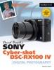 David Busch's Sony Cyber-shot DSC-RX100 IV