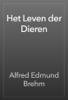 Alfred Edmund Brehm - Het Leven der Dieren artwork