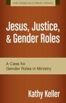 Jesus Justice And Gender Roles