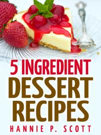 5 Ingredient Dessert Recipes