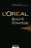 L'Oréal, La beauté de la stratégie