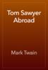 Mark Twain - Tom Sawyer Abroad 앨범 사진