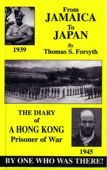 From Jamaica to Japan: The Diary of a Hong Kong Prisoner of War