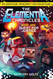 The Elementia Chronicles 1 Quest For Justice