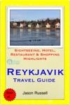 Reykjavik Iceland Travel Guide - Sightseeing Hotel Restaurant  Shopping Highlights Illustrated
