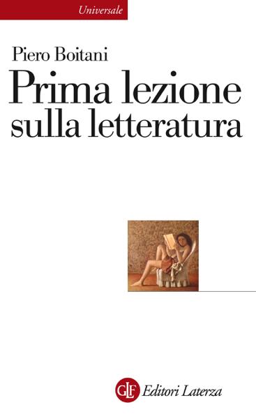 Prima lezione sulla letteratura by Piero Boitani