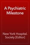 A Psychiatric Milestone