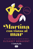 Elísabet Benavent - Martina con vistas al mar (Horizonte Martina 1) portada