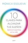 10 Claves Para Alcanzar Tus Sueos
