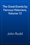 The Great Events By Famous Historians Volume 12