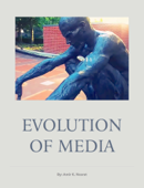 Evolution of Media