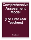 Comprehensive Assessment Model For First Year Teachers